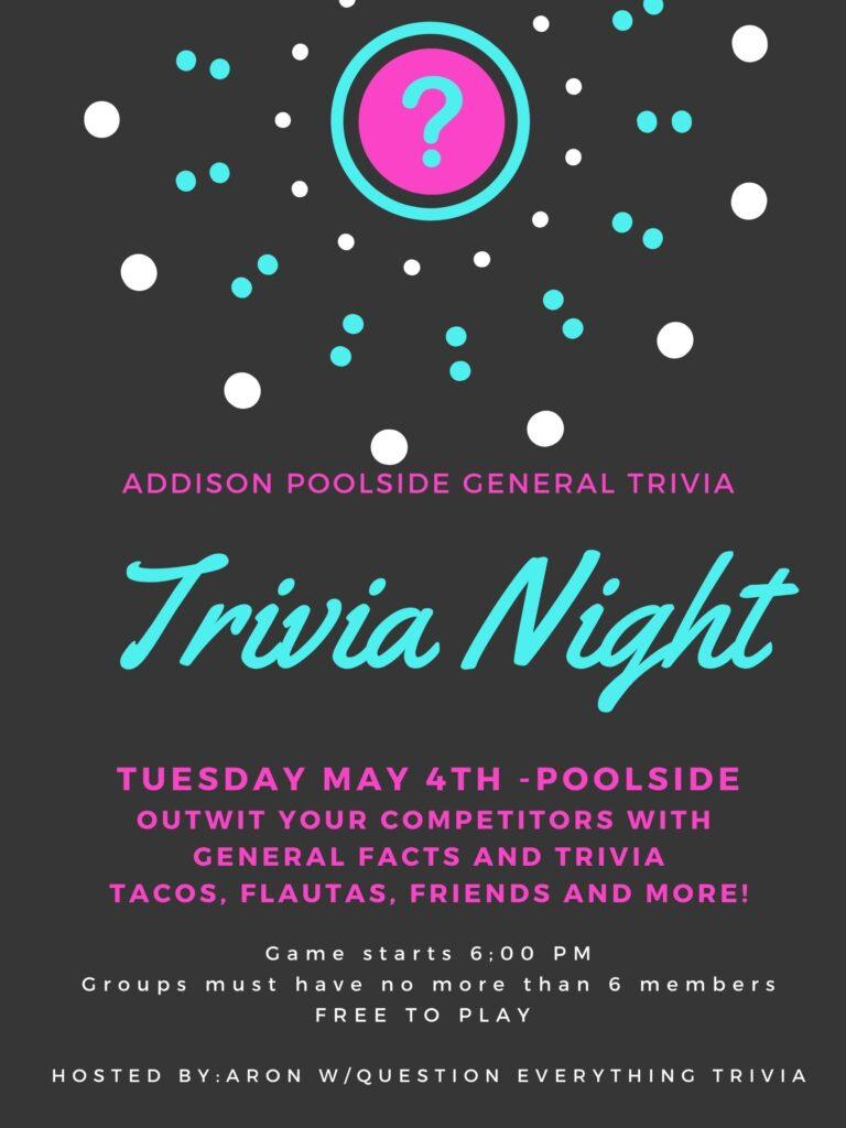 Trivia Night  at Addison Universal May 4th 2021